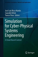 Simulation for Cyber-Physical Systems Engineering