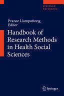 Handbook of Research Methods in Health Social Sciences