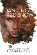 Dancing in the Red Snow