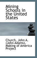 Mining Schools in the United States Book PDF