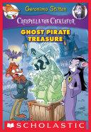 Creepella von Cacklefur #3: Ghost Pirate Treasure
