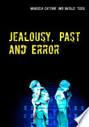 Jealousy, Past and Error