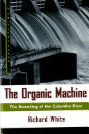 The Organic Machine
