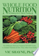 Whole Food Nutrition  the Missing Link in Vitamin Therapy