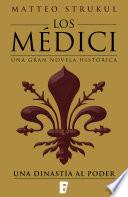 Los Médici. Una dinastía al poder (Los Médici 1)