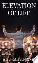 Elevation of Life