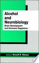 Alcohol And Neurobiology Book PDF