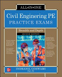 Civil Engineering PE Practice Exams  Breadth and Depth  Second Edition