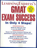 LearningExpress s GMAT Exam Success in Only 4 Steps  Book