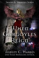 When Gargoyles Reign Pdf