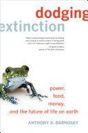 Dodging Extinction