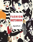 Fashion Sketchbook  My Fashion  My Style  196 Figure Templates for Designing Looks and Building Your Portfolio