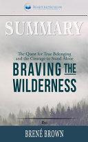 Summary of Braving the Wilderness
