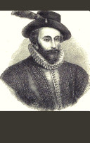 The life and times of sir Walter Raleigh