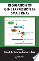 Regulation Of Gene Expression By Small Rnas Book PDF