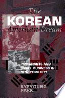 The Korean American Dream