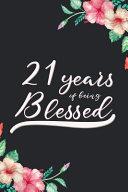 Blessed 21st Birthday Journal