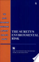 The Most Important Questions a Surety Can Ask about the Surety s Environmental Risk Book