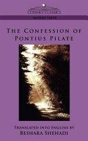 The Confession of Pontius Pilate [Pdf/ePub] eBook