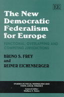 The New Democratic Federalism for Europe