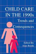 Child Care in the 1990s [Pdf/ePub] eBook