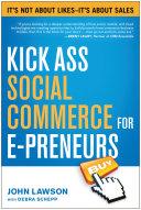 Pdf Kick Ass Social Commerce for E-preneurs Telecharger
