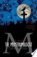 """The Monstrumologist"" by Rick Yancey, Simon & Schuster BFYR (Firm)"