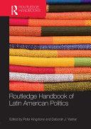 Routledge Handbook of Latin American Politics [Pdf/ePub] eBook
