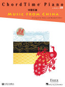 ChordTime Piano Music from China   Level 2B