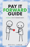 Pay It Forward Guide