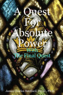 A Quest for Absolute Power