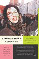Beyond French Feminisms