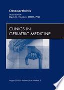 Osteoarthritis An Issue Of Clinics In Geriatric Medicine E Book Book PDF