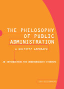 The Philosophy of Public Administration- A Holistic Approach