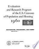 Evaluation and Research Program of the U S  Censuses of Population and Housing  1960 Book
