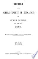 Report of the Superintendent of Education of the Province of Quebec for the Year     Book