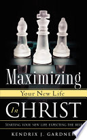 Maximizing Your New Life in Christ