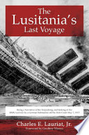 The Lusitania s Last Voyage