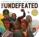 The Undefeated Kwame Alexander Cover