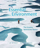 Essential Environment  The Science Behind the Stories Plus Masteringenvironmentalscience with Etext    Access Card Package