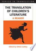 The Translation of Children's Literature