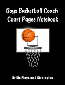 Boys Basketball Coach Court Pages Notebook