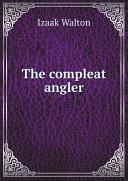 The compleat angler [Pdf/ePub] eBook