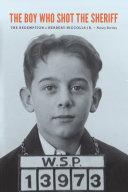 The Boy Who Shot the Sheriff [Pdf/ePub] eBook