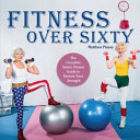 Fitness Over Sixty