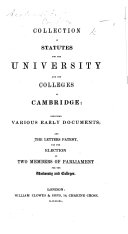Collection of Statutes for the University and the Colleges of Cambridge  including various early documents  etc   Edited by James Heywood