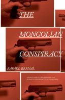 The Mongolian Conspiracy