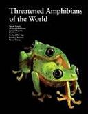 Threatened Amphibians of the World