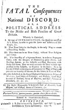 The Fatal Consequences of National Discord  Or  a Political Address to the Noble and Rich Families of Great Britain  Etc