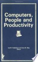 Computers, People, and Productivity